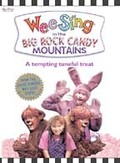 Wee Sing - In The Big Rock Candy Mountains