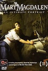 Mary Magdalen: An Intimate Portrait