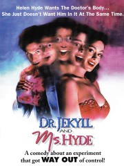 Dr. Jekyll and Ms. Hyde