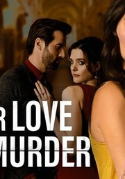 For Love or Murder