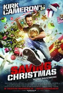Kirk Cameron's Saving Christmas (2014) - Rotten Tomatoes