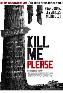 Kill Me Please - Movie Quotes - Rotten Tomatoes
