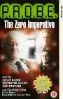 P.R.O.B.E.: The Zero Imperative