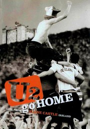 U2: Go Home: Live From Slane Castle, Ireland