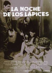 La Noche de los L�pices (Night of the Pencils)