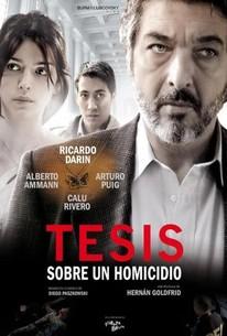 Thesis on a Homicide (Tesis sobre un homicidio)