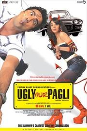 Ugly Aur Pagli