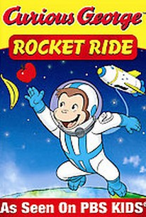 Curious George: Rocket Ride and Other Adventures