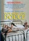 Le Voyage en Douce (Sentimental Journey)
