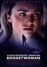 Aileen Wuornos: American Boogeywoman