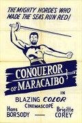 Il Conquistatore di Maracaibo (Conqueror of Maracaibo)