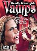 Vamps: Deadly Dreamgirls