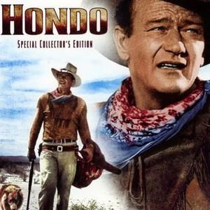 Hondo (1953) - Rotten Tomatoes