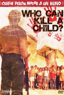 Who Can Kill a Child? (Quin puede matar a un nio?)
