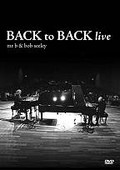 Mr. B & Bob Seeley: Back to Back Live