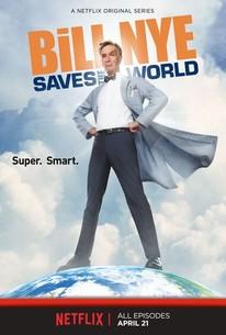 Bill Nye Saves the World: Season 3 - Rotten Tomatoes