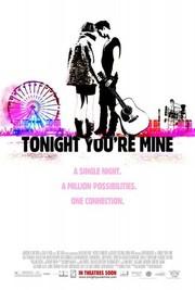Tonight You're Mine