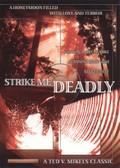 Strike Me Deadly
