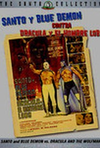 Santo y Blue Demon vs Drácula y el Hombre Lobo (Santo & Blue Demon vs. Dracula & the Wolfman)