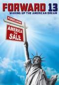 Forward 13: Waking Up the American Dream