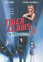 Tiger Claws III: The Final Conflict