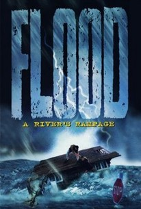 Flood: A River's Rampage