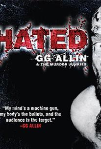 Hated: G.G. Allin & the Murder Junkies