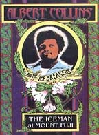 Albert Collins and the Icebreakers - The Iceman at Mount Fuji