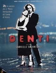 Denti (Teeth)