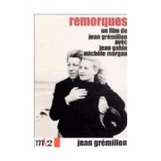 Remorques (Stormy Waters)