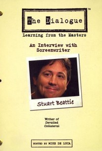 The Dialogue: Learning From the Masters - Stuart Beattie