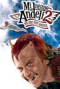 Mi nismo andjeli 2