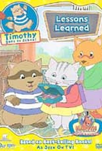 Timothy Goes to School - Lessons Learned