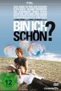 Bin ich schn? (Am I Beautiful?)