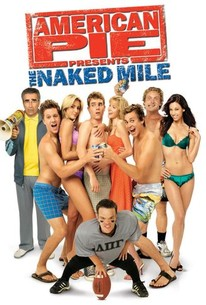American Pie 5 The Naked Mile 2006 Rotten Tomatoes