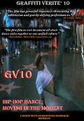 Graffiti Verite 10: Hip-Hop Dance - Moving in the Moment
