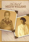 Melvin Williams: The Best of Melvin Williams