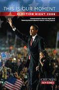 This Is Our Moment - Election Night 2008