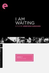 Ore wa matteru ze (I Am Waiting)