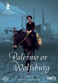Palermo or Wolfsburg (Palermo oder Wolfsburg)