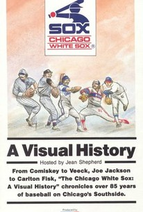 MLB: Chicago White Sox - A Visual History