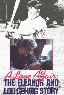 A Love Affair: The Eleanor and Lou Gehrig Story