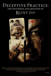 Deceptive Practice: The Mysteries and Mentors of Ricky Jay