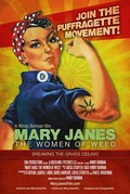 Mary Janes: The Women of Weed