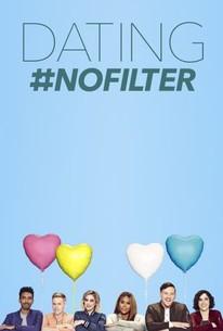 Dating No Filter Season 1 2019