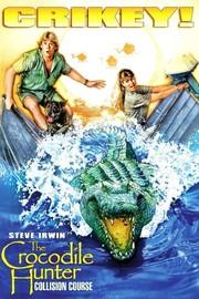 The Crocodile Hunter: Collision Course