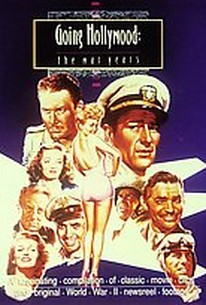 Going Hollywood: The War Years