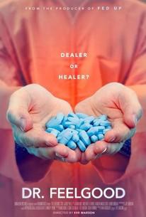 Dr. Feelgood: Dealer or Healer?