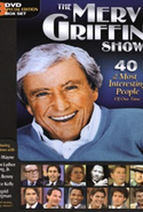 Merv Griffin Show - 40 of the Most Interesting People of Our Time