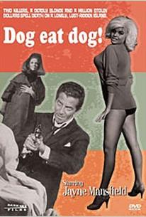 Dog Eat Dog (When Strangers Meet)